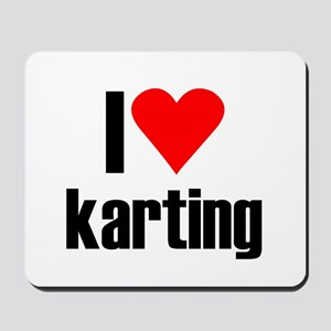 I love karting Mousepad
