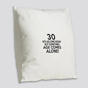 30 Awesome Birthday Designs Burlap Throw Pillow