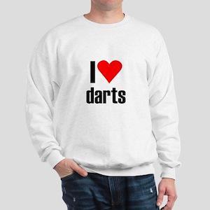 I love darts Sweatshirt
