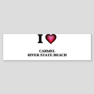 I love Carmel River State Beach Cal Bumper Sticker