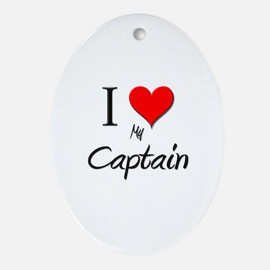 I Love My Captain Oval Ornament