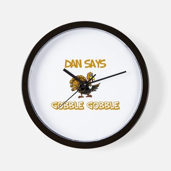 Dan Says Gobble Gobble Wall Clock