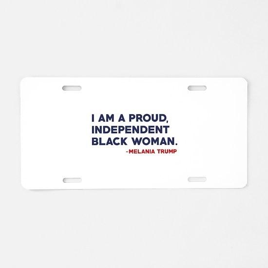 Melania Trump Quote Aluminum License Plate