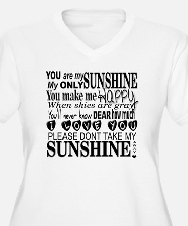 Unique You are my sunshine T-Shirt