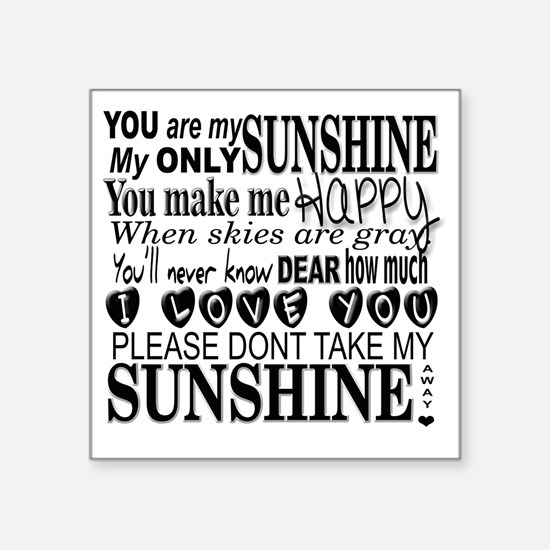 "Cute You are my sunshine Square Sticker 3"" x 3"""