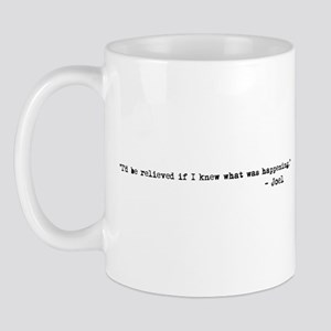 I'd Be Relieved Mug