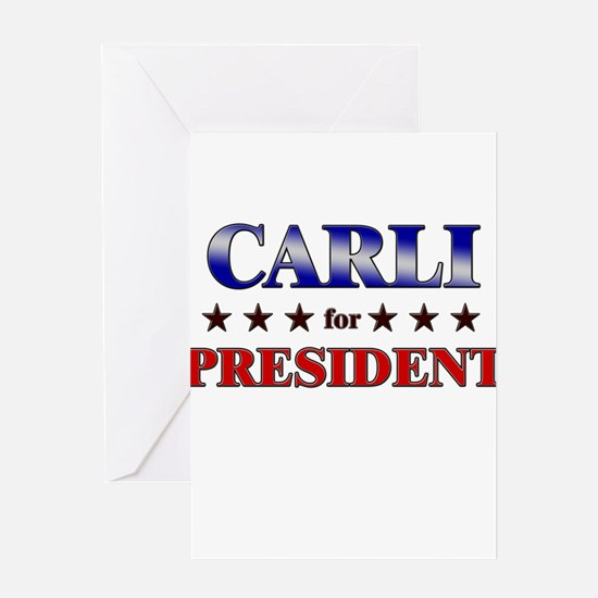 CARLI for president Greeting Card