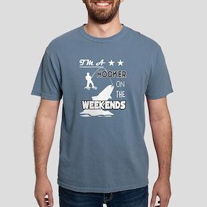 I'm A Hooker On The Weekends T Shirt T-Shirt