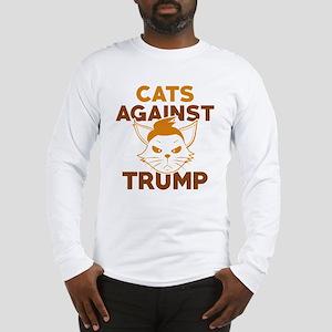 Cats Against Trump Long Sleeve T-Shirt