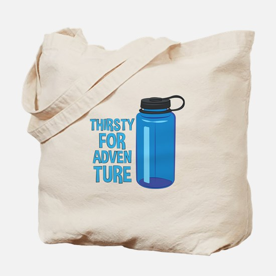 Thirsty For Adventure Tote Bag