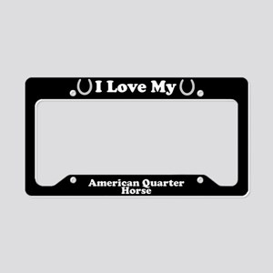 I Love My American Quarter Horse License Plate Hol