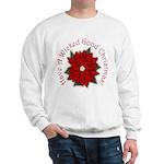 A Wicked Good Christmas! Sweatshirt