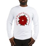 A Wicked Good Christmas! Long Sleeve T-Shirt