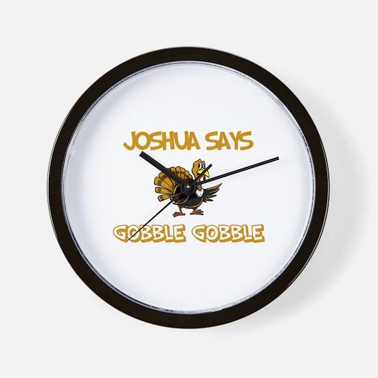 Joshua Says Gobble Gobble Wall Clock