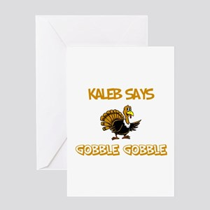 Kaleb Says Gobble Gobble Greeting Card