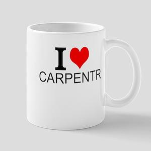 I Love Carpentry Mugs