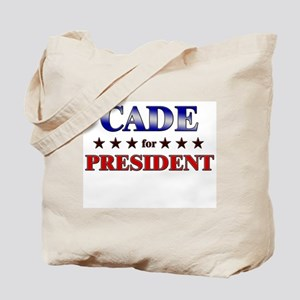 CADE for president Tote Bag
