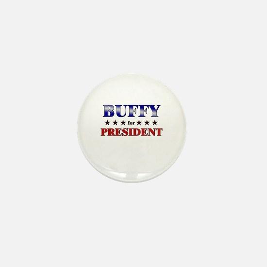 BUFFY for president Mini Button