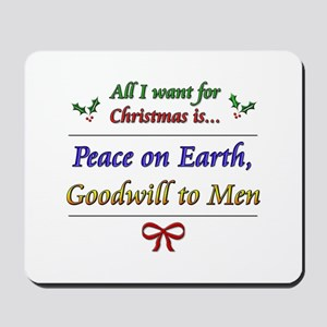 """Peace and Goodwill"" Mousepad"
