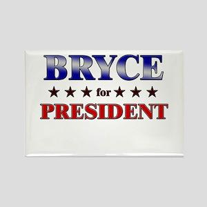 BRYCE for president Rectangle Magnet