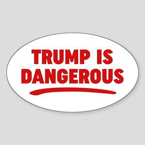 Trump Is Dangerous Sticker