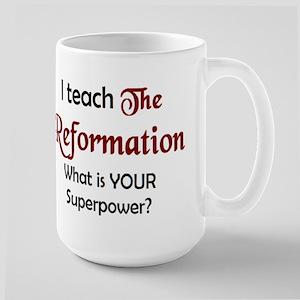 teach reformation 15 oz Ceramic Large Mug