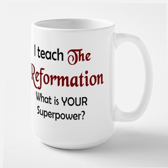 teach reformation Mug