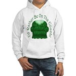I'd Rather Be On The Couch! Hooded Sweatshirt
