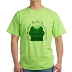 I'd Rather Be On The Couch! Green T-Shirt