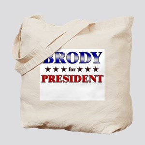 BRODY for president Tote Bag
