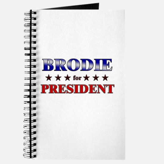BRODIE for president Journal