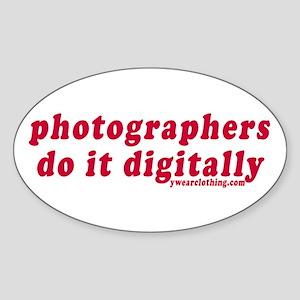 Photographers Do it Digitally Oval Sticker