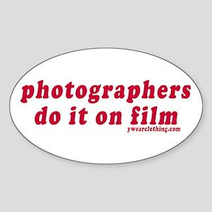 Photographers Do It On Film Oval Sticker