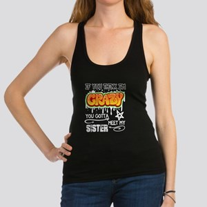 If You Think I'm Crazy T Shirt Tank Top