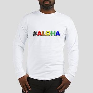 Hashtag Aloha Long Sleeve T-Shirt