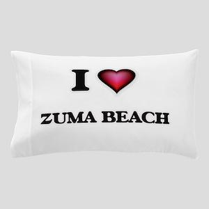 I love Zuma Beach California Pillow Case