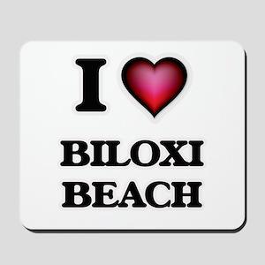 I love Biloxi Beach Mississippi Mousepad