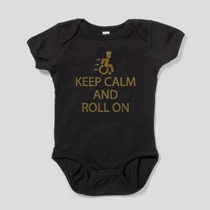 Keep Calm and Roll On Baby Bodysuit