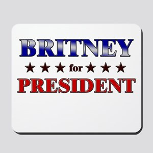 BRITNEY for president Mousepad