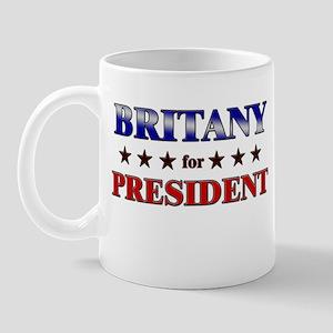 BRITANY for president Mug