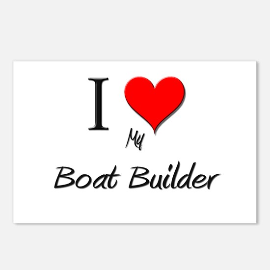 I Love My Boat Builder Postcards (Package of 8)