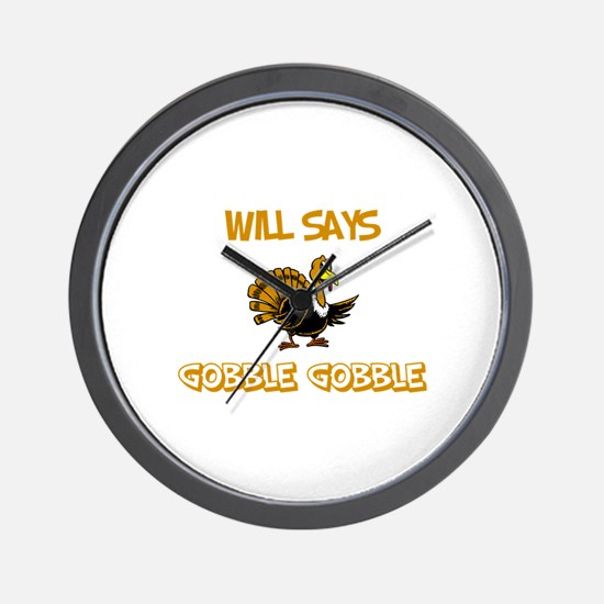 Will Says Gobble Gobble Wall Clock
