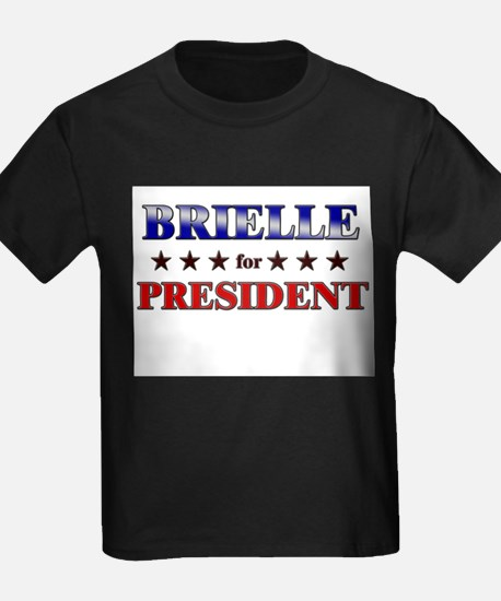 BRIELLE for president T
