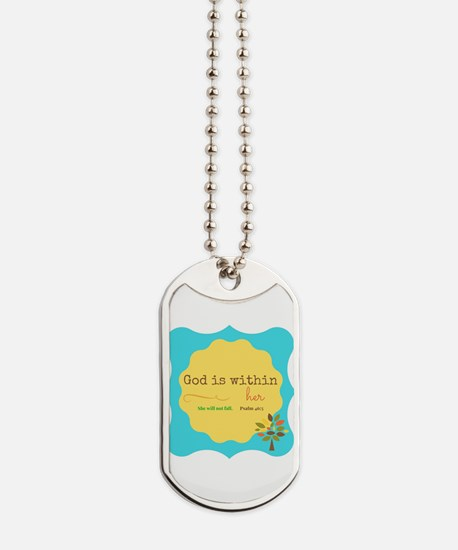 God is Within Her Dog Tags