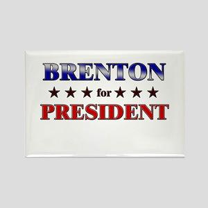 BRENTON for president Rectangle Magnet