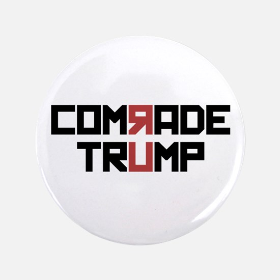 Comrade Trump Button