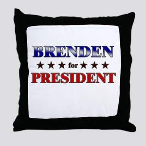 BRENDEN for president Throw Pillow