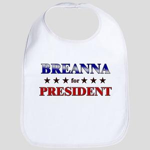 BREANNA for president Bib