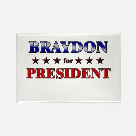BRAYDON for president Rectangle Magnet