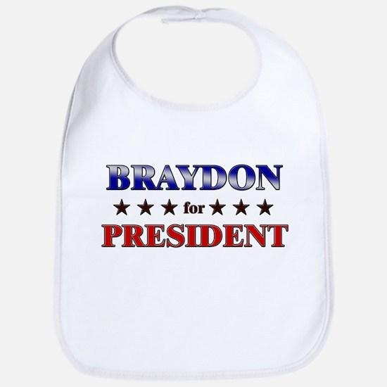 BRAYDON for president Bib